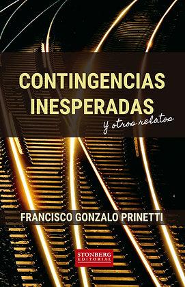 CONTINGENCIAS INESPERADAS - Francisco Gonzalo Prinetti