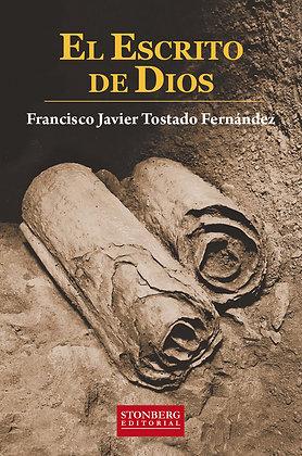 EL ESCRITO DE DIOS  - Francisco Javier Tostado