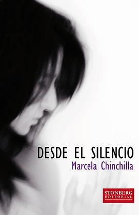 DESDE EL SILENCIO - Marcela Chinchilla