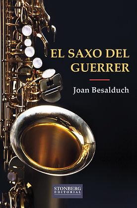 EL SAXO DEL GUERRER - Joan Besalduch