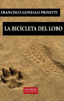 LA BICICLETA DEL LOBO - Francisco Gonzalo Prinetti