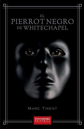 EL PIERROT NEGRO DE WHITECHAPEL - Marc Tinent