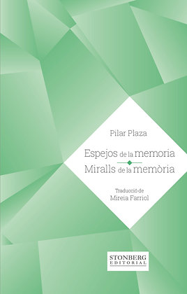 ESPEJOS DE LA MEMORIA - Pilar Plaza
