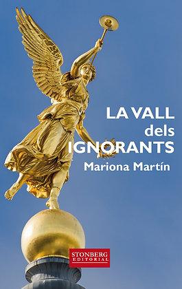 LA VALL DELS IGNORANTS - Mariona Martín
