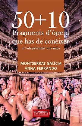 50 + 10 FRAGMENTS D'ÒPERA - Montserrat Galícia i Anna Ferrando