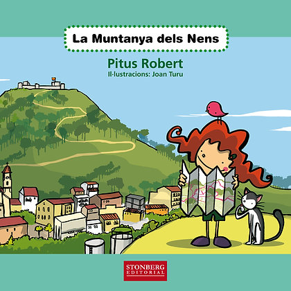 LA MUNTANYA DELS NENS - Pitus Robert i Joan Turu