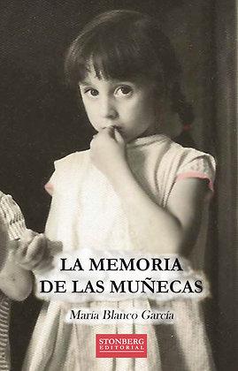 LA MEMORIA DE LAS MUÑECAS - María Blanco García