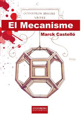 EL MECANISME - Marck Castelló
