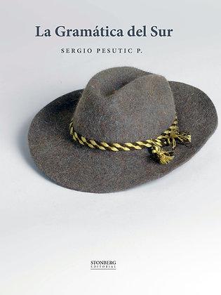 LA GRAMÁTICA DEL SUR - Sergio Pesutic