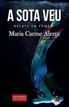 A SOTA VEU - Maria Carme Alerm