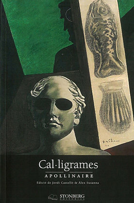 CAL·LIGRAMES - Guillaume Apollinaire