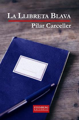 LA LLIBRETA BLAVA -Pilar Carceller