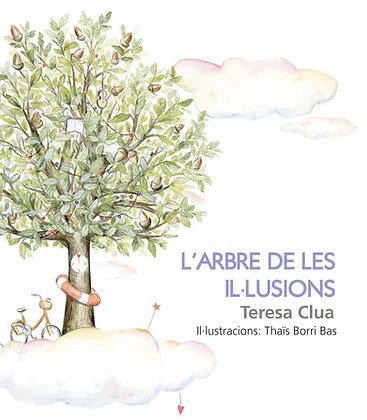 L'ARBRE DE LES IL·LUSIONS - Teresa Clua - Thaïs Borri