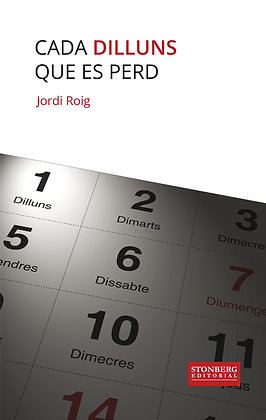 CADA DILLUNS QUE ES PERD - Jordi Roig