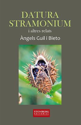 DATURA STRAMONIUM - Àngels Guil Bieto
