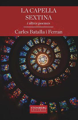 LA CAPELLA SEXTINA - Carles Batalla i Ferran