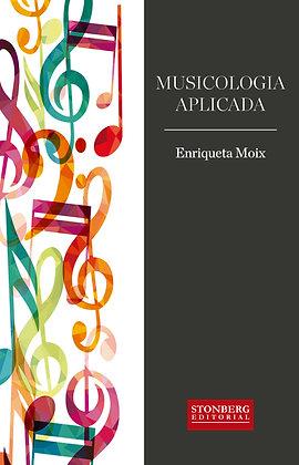MUSICOLOGIA APLICADA - Enriqueta Moix