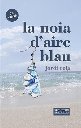 LA NOIA D'AIRE BLAU - Jordi Roig