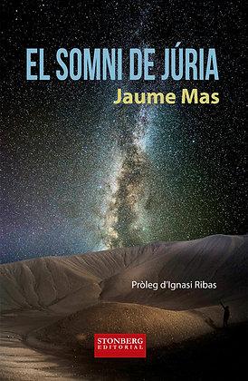 EL SOMNI DE JÚRIA - Jaume Mas