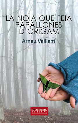 LA NOIA QUE FEIA PAPALLONES D'ORIGAMI - Arnau Vaillant