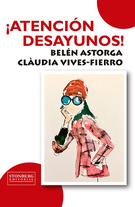 ATENCIÓN DESAYUNOS - Belén Astorga y Clàudia Vives-Fierro