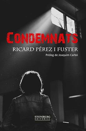 CONDEMNATS - Ricard Pérez Fuster