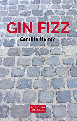 GIN FIZZ - Camilla Hamm