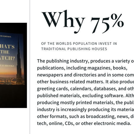 Why 75% of the worlds business owners and self-published authors choose traditional publishers