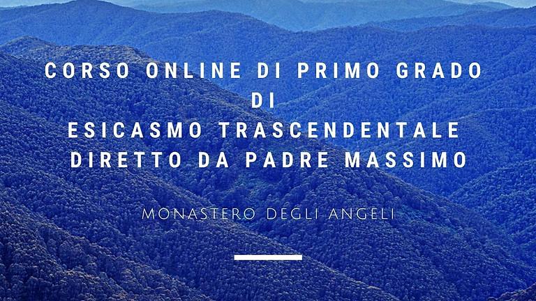 Corso online di I° Grado di Esicasmo Trascendentale - Martedì 15 Giugno alle ore 18