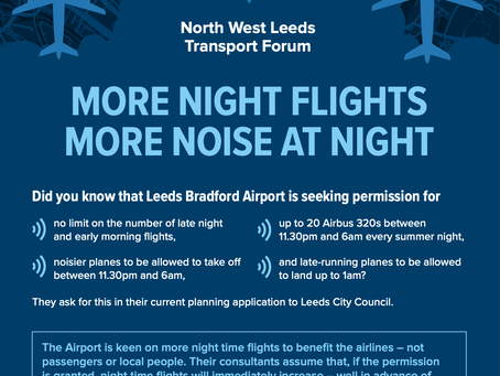 North Leeds Transport Forum Flyer- More Night Flights, More Noise at Night