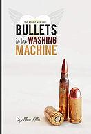 Bullets In the Washing Machine.jpg