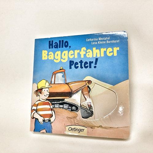 Oetinger Hallo Baggerfahrer Peter