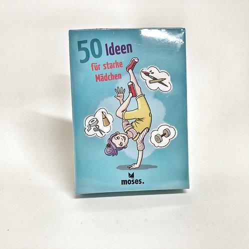 Moses 50 Ideen für strake Mädchen