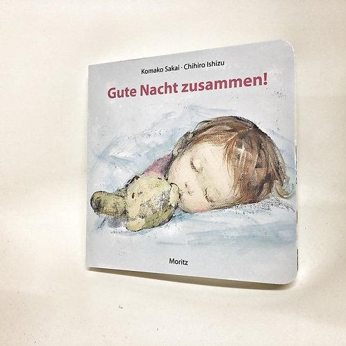 Moritz Gute Nacht zusammen