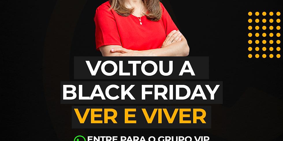BLACK FRIDAY VER E VIVER