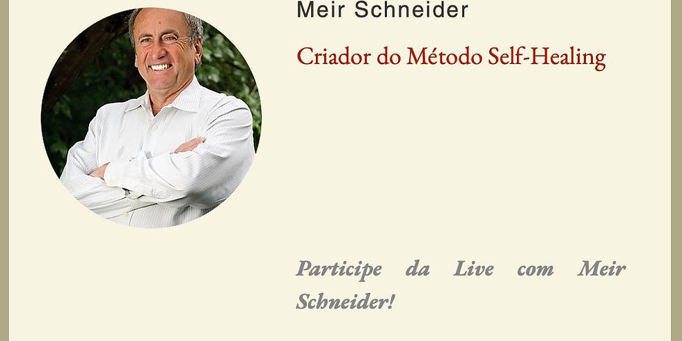 LIVE com Meir Schneider! Participe você também