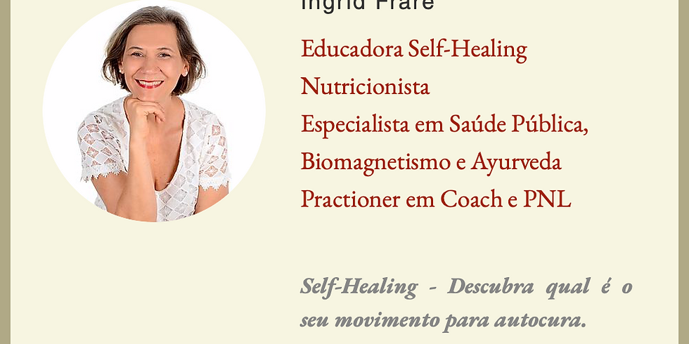 Self-Healing - Descubra qual é o seu movimento para autocura.