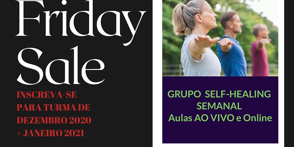 BLACK FRIDAY GRUPO SEMANAL de SELF-HEALING ONLINE