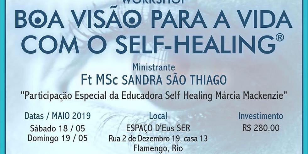 Boa Visão para a Vida através do Self-Healing
