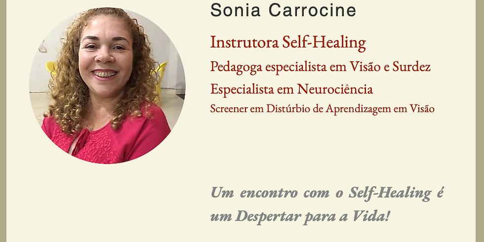 Um encontro com o Self-Healing é um Despertar para a Vida!