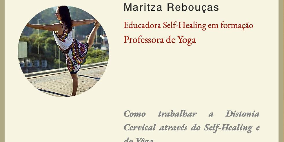 Como trabalhar a Distonia Cervical através do Self-Healing e do Yôga.