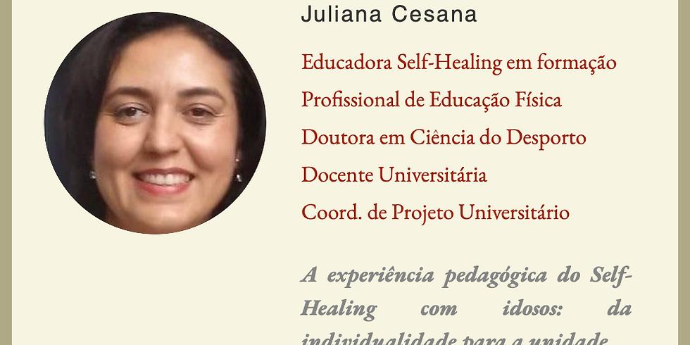 A experiência pedagógica do Self-Healing com idosos: da individualidade p/ a unidade.