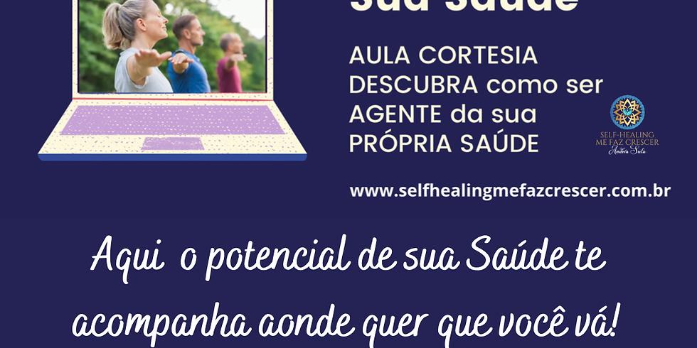 4 AULAS CORTESIAS de Self-Healing ao VIVO para VOCÊ escolher