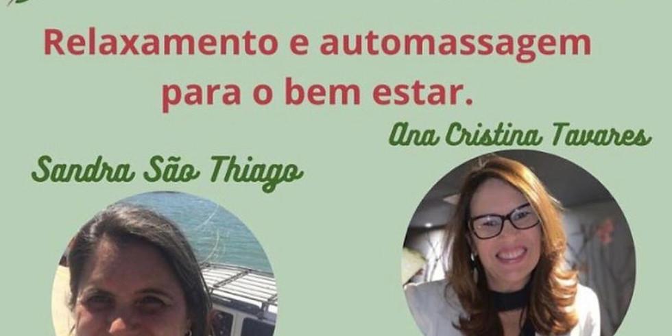 LIVE: Relaxamento e automassagem p/ o bem estar, com Sandra São Thiago
