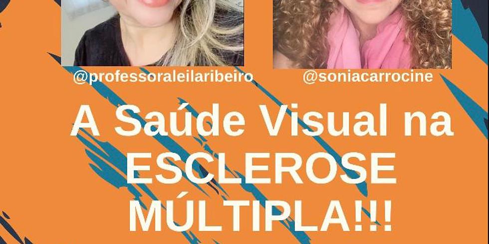 Live: A Saúde Visual na Esclerose Múltipla!!!