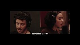 Aguaceiro (Making of Tudo Que Podia)