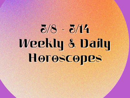 Collective Horoscopes 3/8 - 3/14