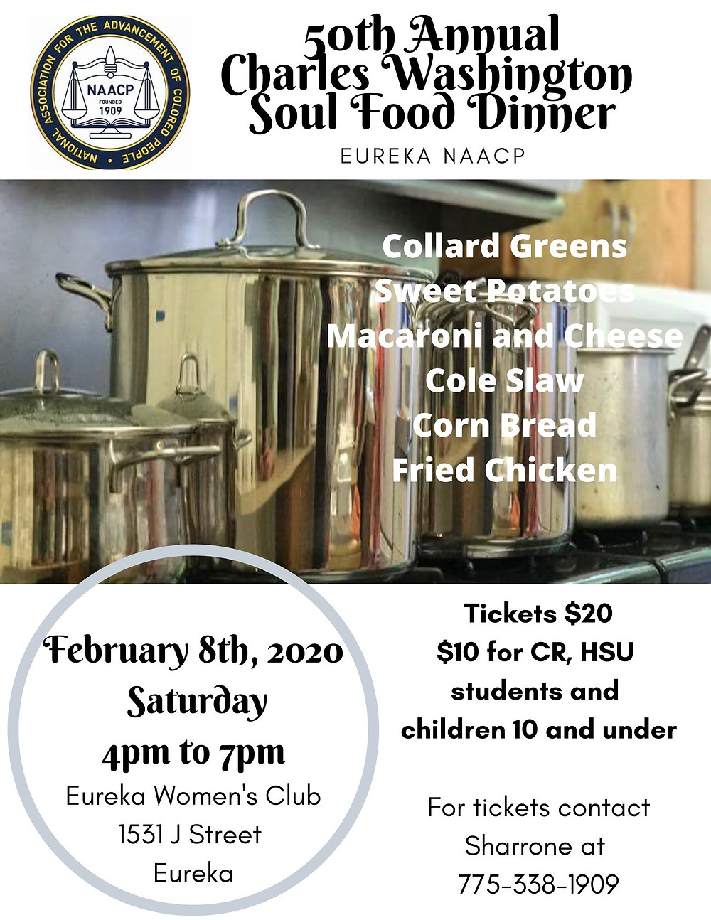 50th Annual Charles Washington Soul Food Dinner February 8th 4pm to 7pm at the Eureka Women's Club
