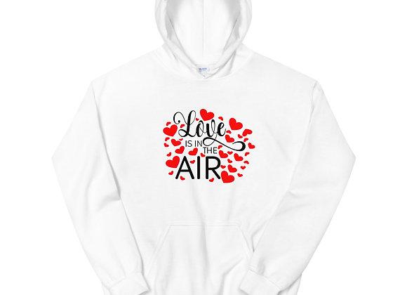 Love Is In The Air Hoodie