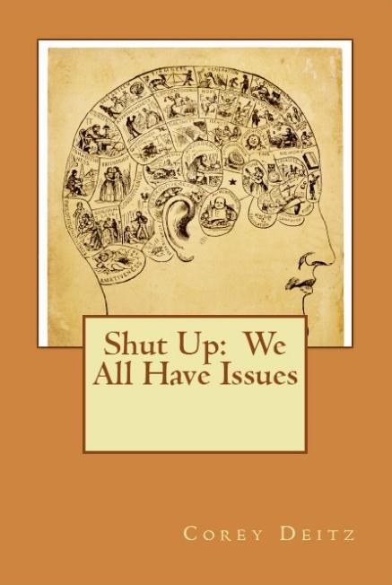 Shut Up: We All Have Issues